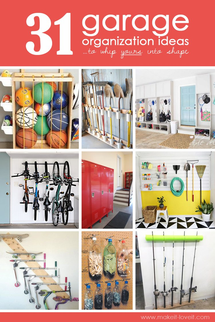 31 Garage Organization Ideas…to whip yours into SHAPE!!