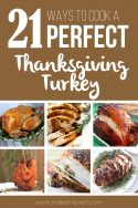 21 Different Ways To Cook A PERFECT Thanksgiving Turkey | via www.makeit-loveit.com