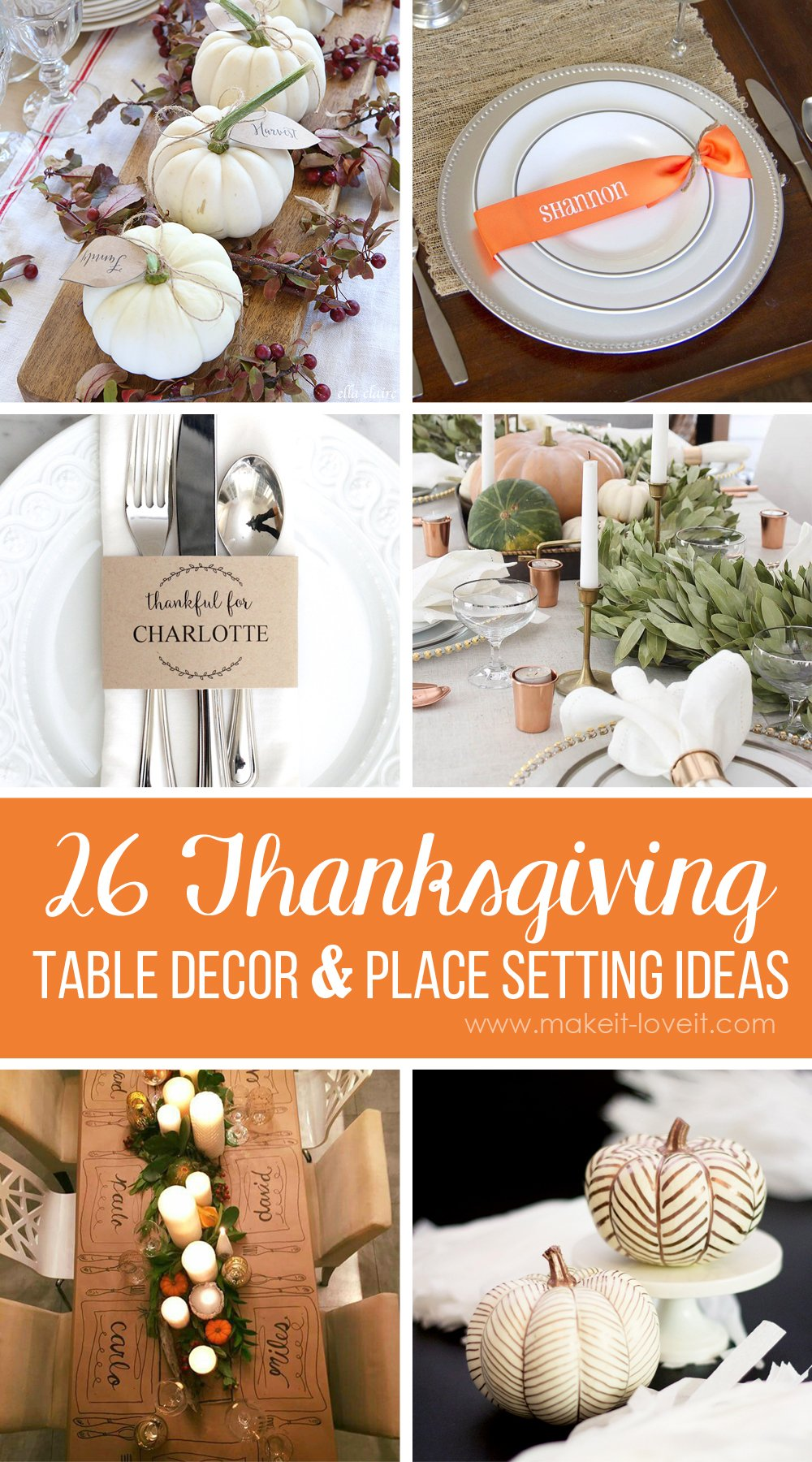 26 Lovely Thanksgiving Table Decor and Place Setting Ideas | via .makeit-loveit & 26 Lovely Thanksgiving Table Decor and Place Setting Ideas | Make It ...