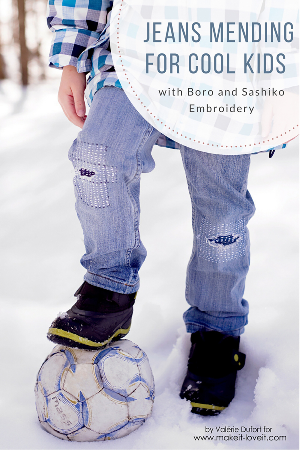 Mending Jeans For Cool Kids (...with Boro and Sashiko Embrodery) | via www.makeit-loveit.com