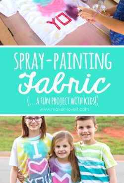 Spray Painting Fabric (...a fun project with KIDS!!!)