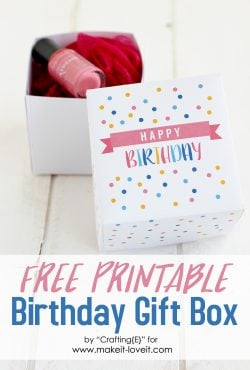 Free Printable Birthday Box Gift…quick and simple!!
