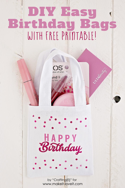 DIY Birthday Gift Bag | Make It and Love It