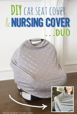 DIY: Stretchy Car Seat Cover and Nursing Cover DUO