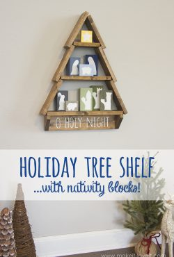 DIY Holiday Tree Shelf...with Nativity Blocks!